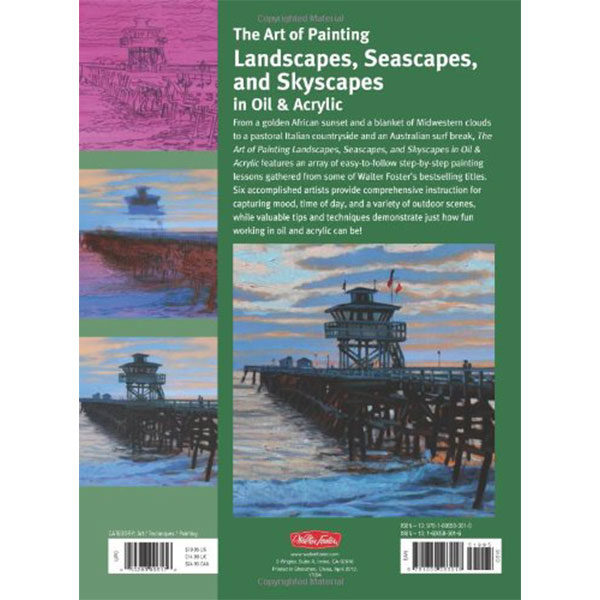 The Art of Painting Landscapes, Seascapes, and Skyscapes in Oil & Acrylic - Walter Foster